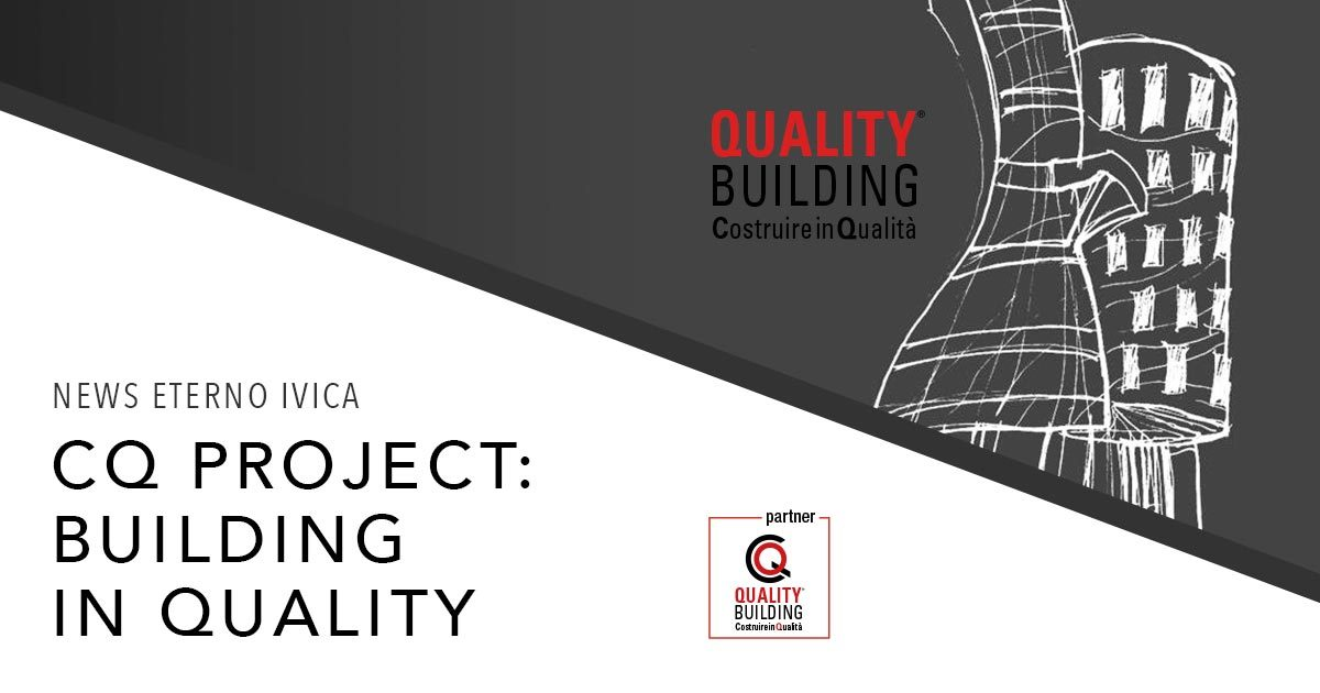 Eterno Ivica is partner in the 2018 edition of the CQ – Quality Building project